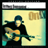 Only (special Edition) [remastered] - Tommy Emmanuel