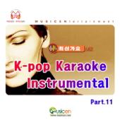 K-Pop Karaoke Instrumental (가요 MR반주), Pt. 11