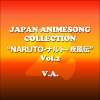 "Japan Animesong Collection Special ""NARUTO -Shippuuden-"" Vol. 2 - Various Artists"