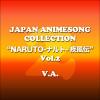 """Japan Animesong Collection Special """"NARUTO -Shippuuden-"""" Vol. 2 - Verschillende artiesten"""