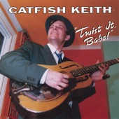 Catfish Keith - Walk Across the Ocean