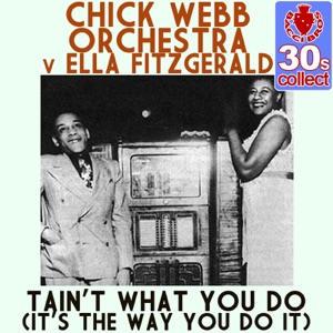 Tain't What You Do (It's the Way You Do It) (Remastered) - Single