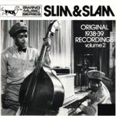 Slim and Slam - Dopey Joe