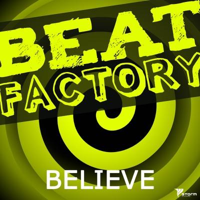 Beat Factory - Believe