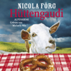 Hüttengaudi: Irmi Mangold 3 - Nicola Förg