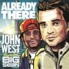 Already There (feat. Big Sean) - Single