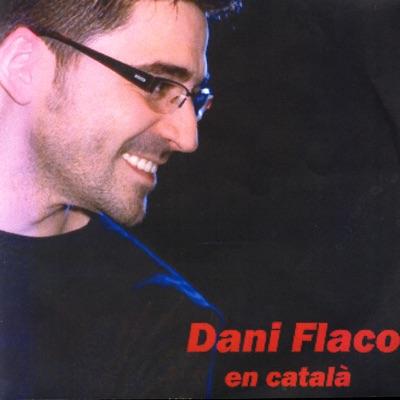 En Català - Dani Flaco