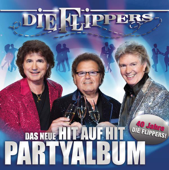 Das neue Hit auf Hit Party Album - 40 Jahre Die Flippers!