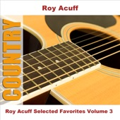 Roy Acuff - Just to Ease My Worried Mind (Original)
