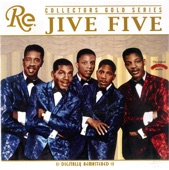 The Jive Five - What Time Is It? (Digitally Remastered)
