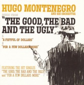 Hugo Montenegro And His Orchestra - The Good, The Bad & The Ugly