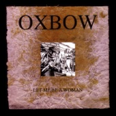 Oxbow - Me and the Moon