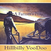 Hillbilly Voodoo - Hats Off (to the Pleasant Valley Coal)