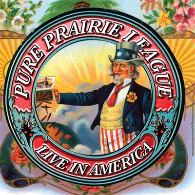 Pure Prairie League: Live In America - Pure Prairie League