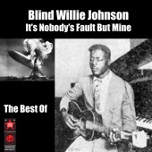 Blind Willie Johnson - Keep Your Lamp Trimmed and Burning