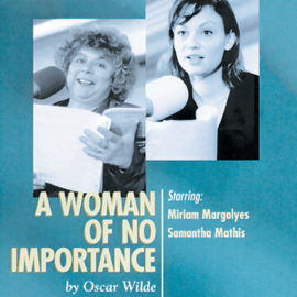 A Woman of No Importance (Dramatized) audiobook