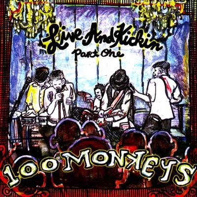 Live and Kickin 1 - 100 Monkeys