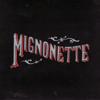 Mignonette - The Avett Brothers