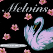 Melvins - Sweet Willy Rollbar