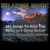 101 Songs To Help You Relax and Sleep Better Nature Relaxation Edition - Relaxing Music