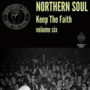 Northern Soul: Keep the Faith, Vol. 6