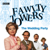 Fawlty Towers: The Wedding Party - John Cleese