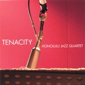 Honolulu Jazz Quartet - Tenacity