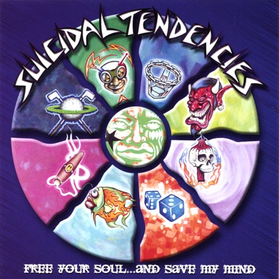 Free Your Soul...and Save My Mind - Suicidal Tendencies