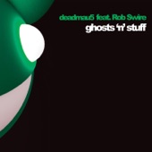 Deadmau5 - Ghosts 'n' Stuff (Nero Remix) (Feat. Rob Swire)