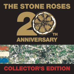 The Stone Roses (20th Anniversary Legacy Edition) [Remastered]