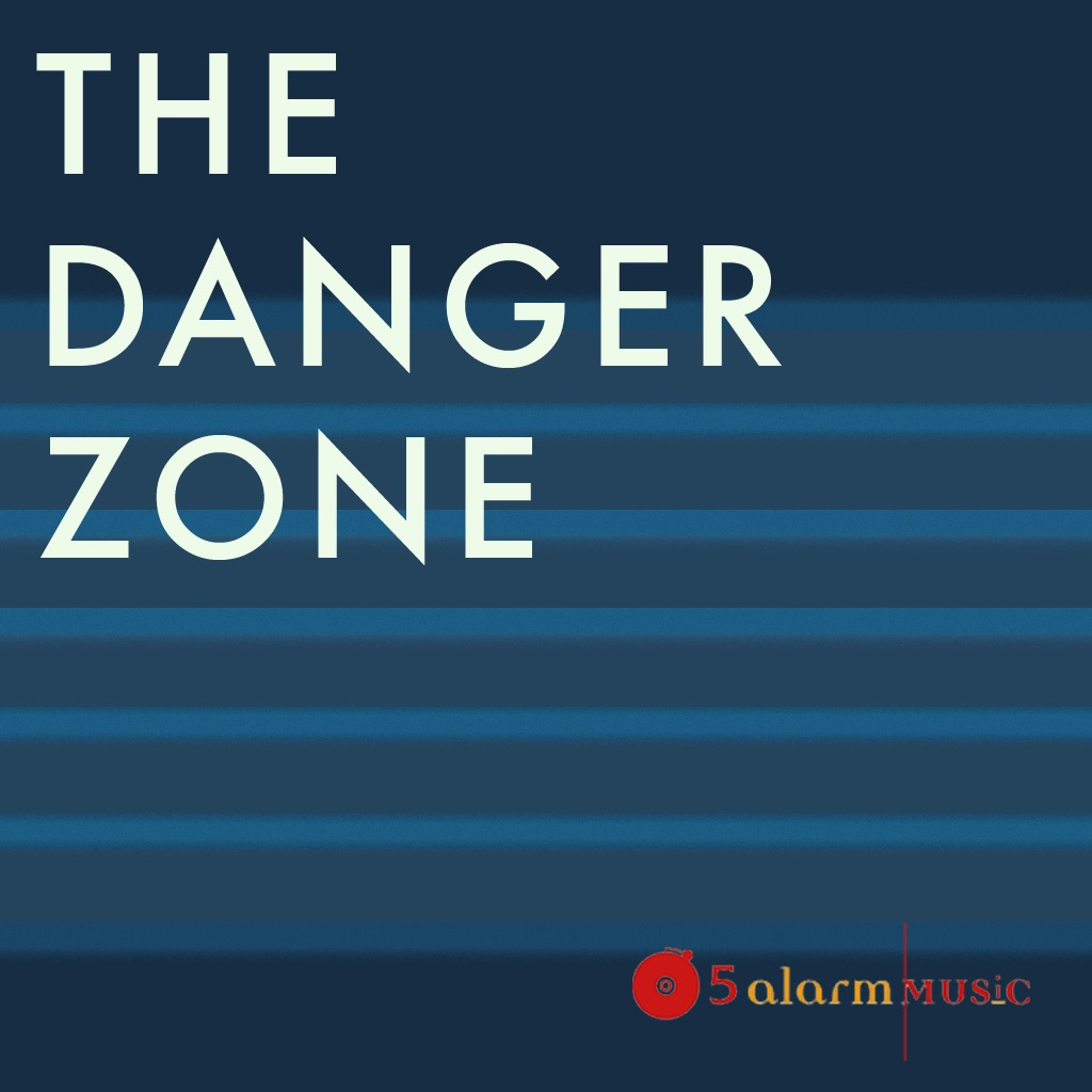 The Danger Zone