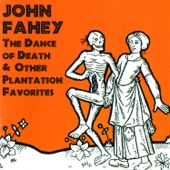 John Fahey - On The Banks Of The Owichita