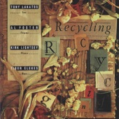 Listen to 30 seconds of Tony Lakatos - Recycling