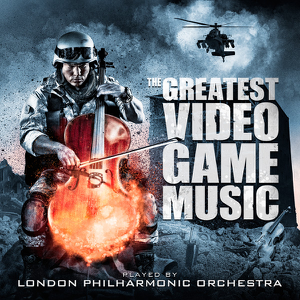 The Greatest Video Game Music (Bonus Track Edition) - London Philharmonic Orchestra & Andrew Skeet