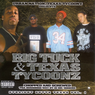 Straight Outta Texas, Vol. 1. Screwed - Big Tuck