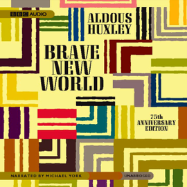 Brave New World (Unabridged) audiobook