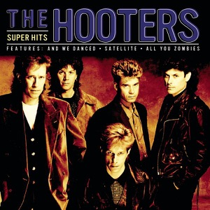 The Hooters: Super Hits