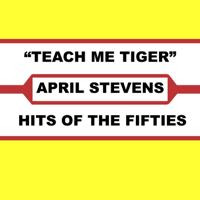 April Stevens - Teach Me Tiger artwork