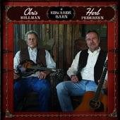 Chris Hillman and Herb Pedersen - Heaven's Lullaby
