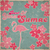 Best of Yma Sumac