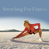 Stretching For Fitness