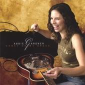 Abbie Gardner - You Got to Move