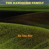 The Handsome Family - The Sad Milkman