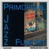 Primordial Jazz Funktet - Visions