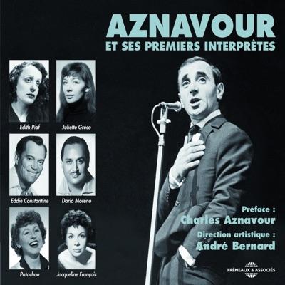 Aznavour et ses premiers interprètes (Aznavour & His First Performers) - Charles Aznavour