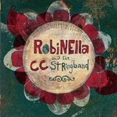Robinella and the CCstringband - No Saint, No Prize