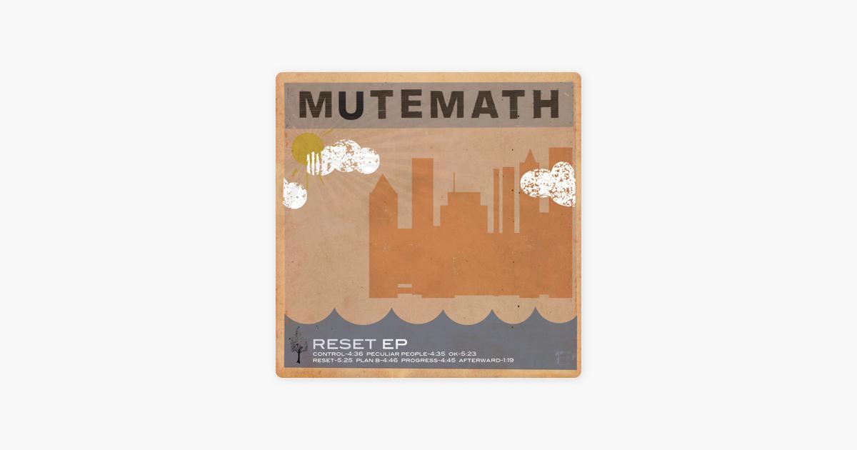 Reset EP by MUTEMATH