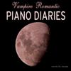 Vampire Romantic Piano Diaries and Journals - Instrumental Piano Music and Songs - Piano Music at Twilight