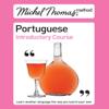 Virginia Catmur - Michel Thomas Method: Portuguese Introductory Course (Unabridged) artwork