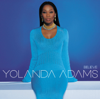 Believe - Yolanda Adams